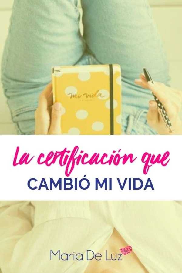 La certificación que cambió mi vida