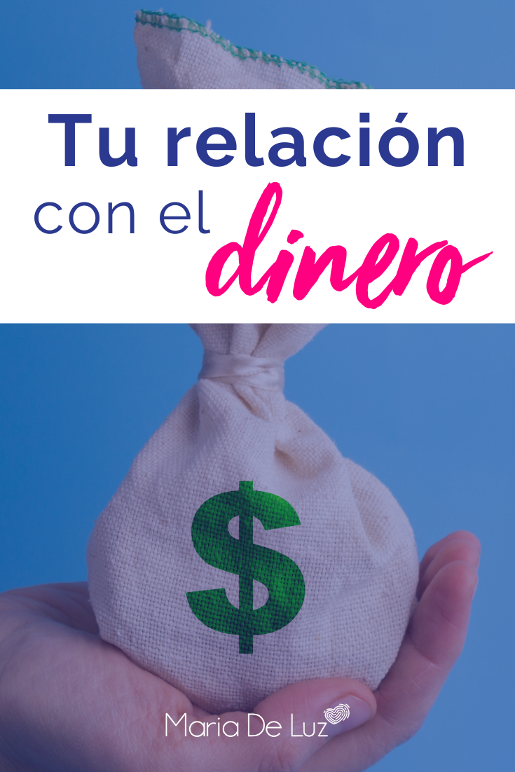 Tu relación con el dinero