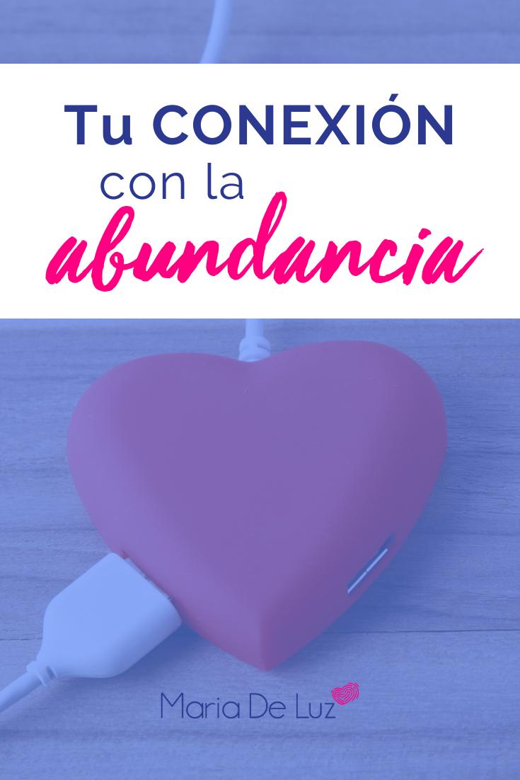 Tu conexión con la abundancia