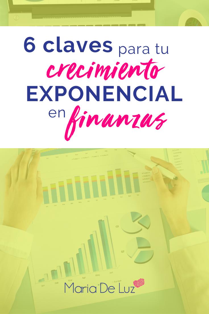 6 claves para tu crecimiento exponencial en finanzas