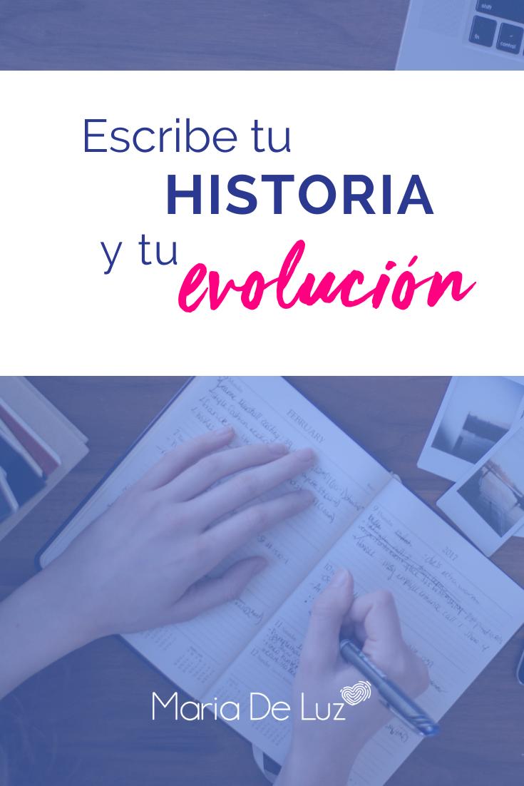 Escribe tu historia y tu evolución